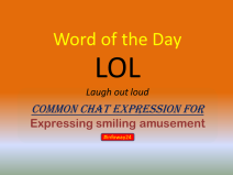 Word of the Day: LOL