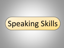 Importance of Speaking Skills and Common Speaking Situations